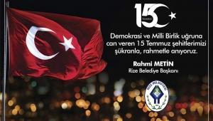 """Başkan Metin'den """"15 Temmuz Demokrasi ve Milli Birlik Günü"""" Mesajı"""