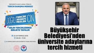 Büyükşehir Belediyesinden üniversite adaylarına tercih hizmeti