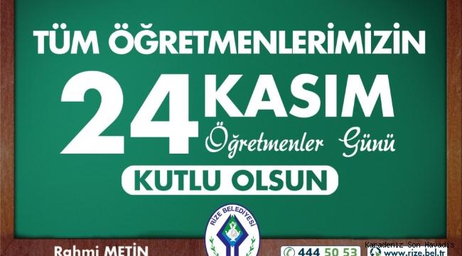 Başkan Metin'den 24 Kasım öğretmenler günü mesajı