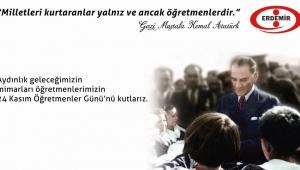 Erdemir'in 24 Kasım Öğretmenler Günü mesajı…