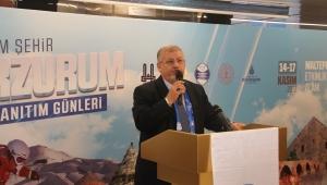 İSTANBUL'DA ERZURUM TANITIM GÜNLERİ BAŞLIYOR