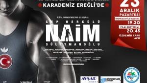 'Cep Herkülü Naim Süleymanoğlu' filminin oyuncuları Ereğli'ye geliyor