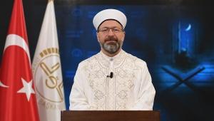 Diyanet İşleri Başkanı Erbaş'ın Kadir gecesi mesajı