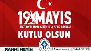Rize Belediye Başkanı Rahmi Metin'in 19 Mayıs Mesajı