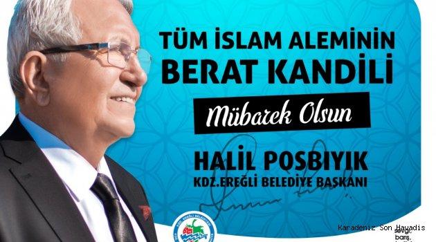 Başkan Posbıyık'ın Berat Kandili Mesajı