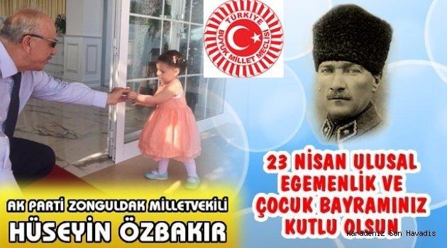 Milletvekili Özbakır'dan 23 Nisan kutlaması