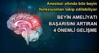 BEYİN AMELİYATI BAŞARISINI ARTIRAN 4 ÖNEMLİ GELİŞME