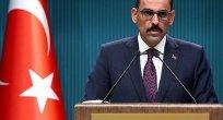 """Cumhurbaşkanlığı Sözcüsü Kalın: """"İdlib mutabakatıyla büyük bir insani kriz önlendi"""""""