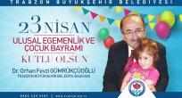 Gümrükçüoğlu'nda 23 Nisan Mesajı