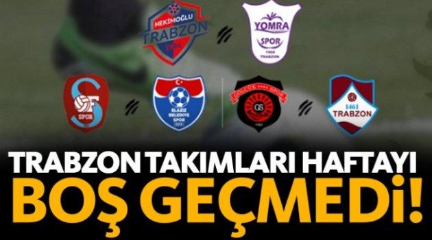 Trabzon takımları haftayı boş geçmedi